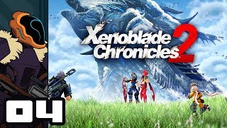 Let's Play Xenoblade Chronicles 2 - Nintendo Switch Gameplay Part 4 - Anime Overdrive, Engage!