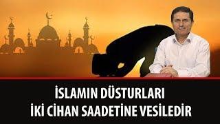 Dr. Ahmet Çolak - İslamın Düsturları İki Cihan Saadetine Vesiledir