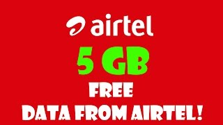 How to get 5GB 3G/4G Internet Data Free from Airtel |100% working| Free Airtel Internet [Hindi]