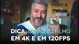 DICA COMO EU FILMO EM 4K E 120 FPS NA SONY A6500 (A6300)
