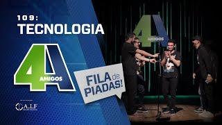 FILA DE PIADAS - TECNOLOGIA - #109 Participação Igor Guimarães