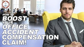 How To Boost Your Office Accident Compensation Claim ( 2019 ) UK