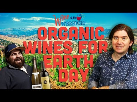 Wine of the Weekend: Organic Wines for Earth Day