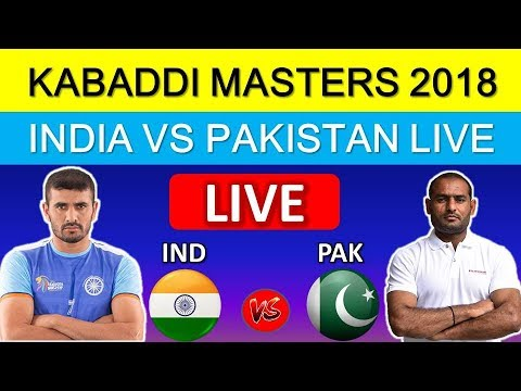 LIVE : India vs Pakistan Kabaddi match 22 July 2018 . Dubai Kabaddi masters cup 2018
