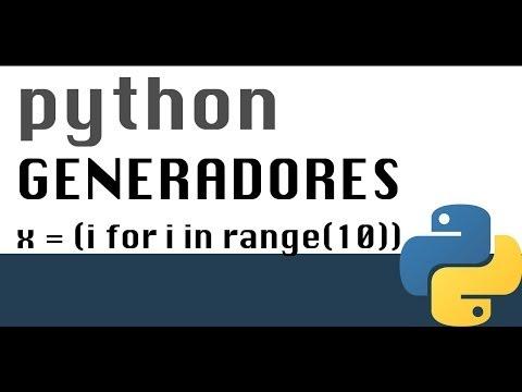 Generadores en Python - Tutorial