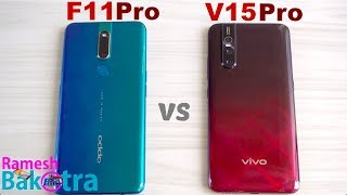 Oppo F11 Pro vs Vivo V15 pro SpeedTest and Camera Comparison
