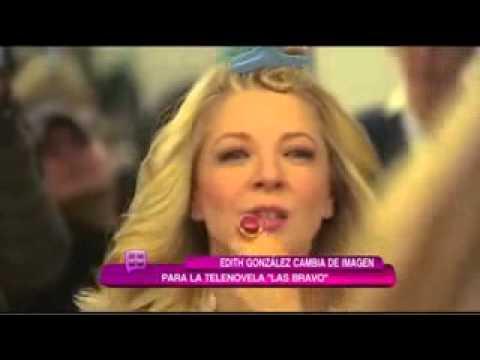 Edith Gonzalez Habla De Las Bravo
