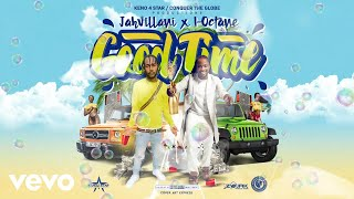 Jahvillani, I-Octane - Good Time (Audio Visual)