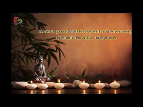 LAGU BUDDHIS APA YANG SUDAH KITA LAKUKAN