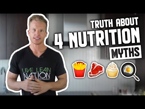 The Truth About 4 Nutrition Myths