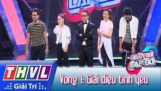 THVL | Hoán đổi cặp đôi - Tập 6 | Vòng 1: Giai điệu tình yêu - H.Đông, Ái Châu, Quang Tuấn, Linh Phi