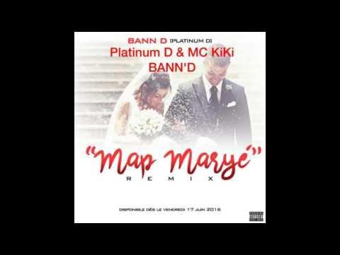 Map Marye [Remix Bann D] PLATINUM D