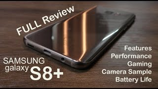 Samsung Galaxy S8+ review - features, performance, camera and battery life