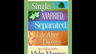 MYLES MUNROE LIFE AFTER DIVORCE 5 OF 6