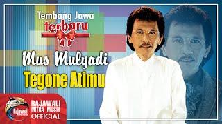Mus Mulyadi - Tegone Atimu [OFFICIAL]