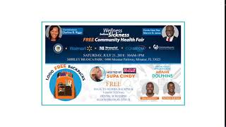 Commissioner Riggs FREE Health Fair & Bookbag giveaway in Historic Miramar on July 21st at Shirley …