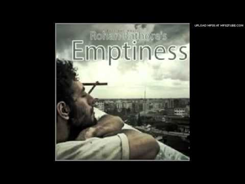 MR.SUMIT    Emptiness(tune meri jaana) - hindi version FULL....