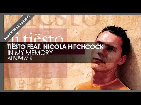 Dj Tiësto - In my Memory