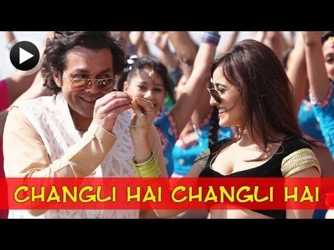 Changli Hai Changli Hai - Song - Yamla Pagla Deewana 2