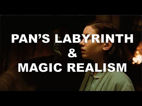 Pan's Labyrinth And Magic Realism   Video Essay