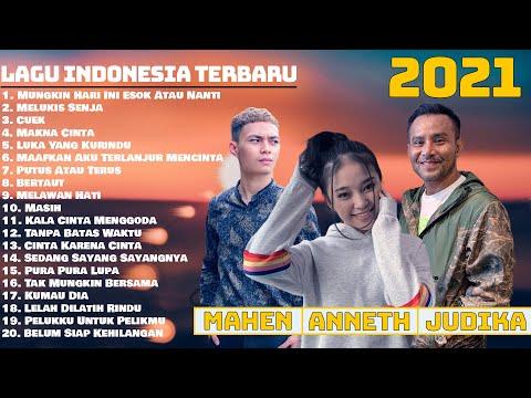 Download Lagu TOP Lagu POP Terbaru 2021 & Terpopuler || Enak didengar Saat Kerja || Judika, Mahen, Anneth.mp3