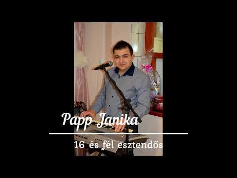 Papp Janika - 16 és fél esztendős 2020