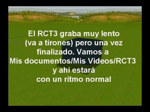 TUTORIAL RCT3 - Grabar videos