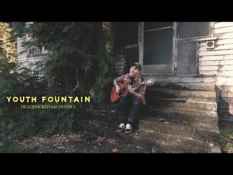 Download Lagu Youth Fountain - Deadlocked (Acoustic) .mp3