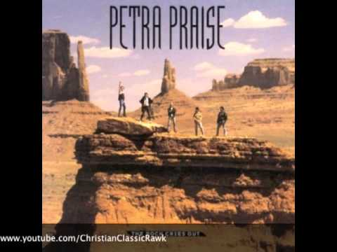 Petra - I Will Sing Praise