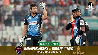Khulna Titans vs Rangpur Riders Highlights || 25th Match || Edition 6 || BPL 2019