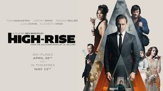 High-Rise - Official Trailer