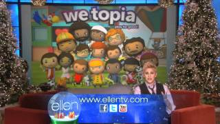 Ellen Loves WeTopia!