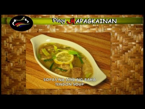 TENDON SOUP – Pinoy Hapagkainan
