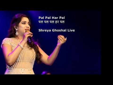 Pal Pal Har Pal    Shreya Ghoshal's Best Live Concert