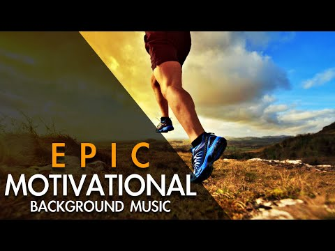 Epic Motivational Background Music For Videos  by e-soundtrax