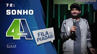 FILA DE PIADAS - SONHO - #72