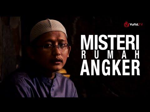 Ceramah Pendek: Misteri Rumah Angker - Ustadz Badru Salam, Lc