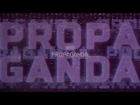 MUSE - Propaganda [Official Lyric Video] MP3