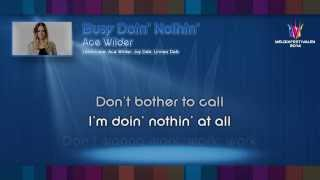 "Ace Wilder - ""Busy Doin' Nothin'"" - (on screen lyrics)"