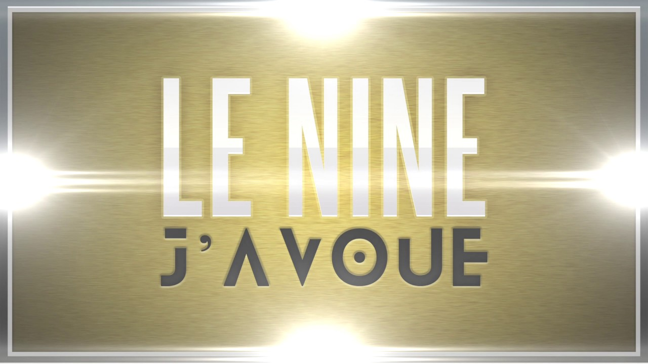 Le Nine - J'avoue (Audio) | Daymolition