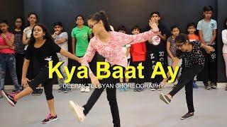 Kya Baat Ay Dance | Full Class Video | Harrdy Sandhu | Deepak Tulsyan Choreography