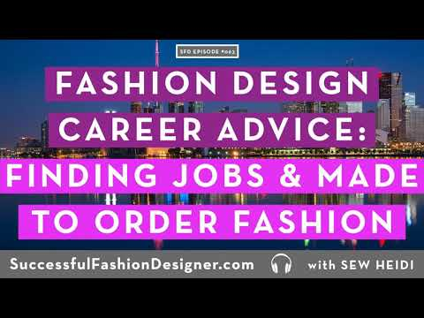 SFD063 Mailbag: Fashion Design Career Advice on Samples vs Prototypes, Made to Order fashion and...