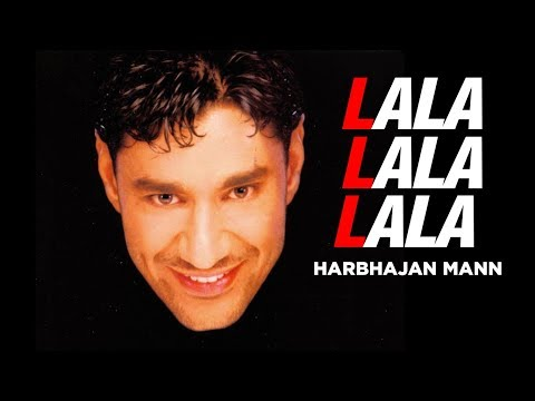 lala Lala Lala Harbhajan Mann  (full Song) | La La La La Lala video