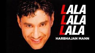 """download lagu """"lala Lala Lala Harbhajan Mann""""  Full Song  gratis"""