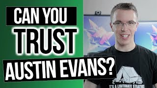 Can You Trust Austin Evans? | Painfully Honest Tech