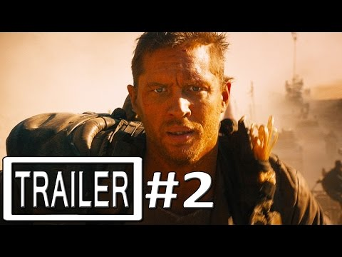 Mad Max Fury Road Trailer 2 Official - Tom Hardy, Charlize Theron