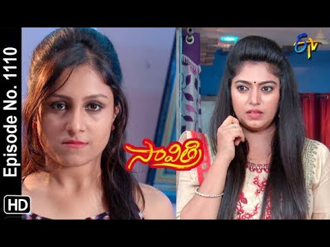 Savithri | 22nd October 2018 | Full Episode No 1110 | ETV Telugu