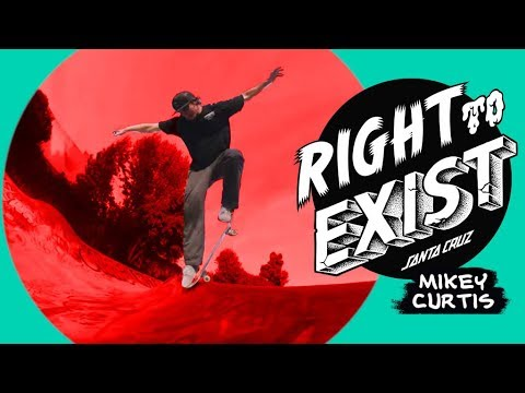 RIGHT TO EXIST - MIKEY CUTRIS FULL PART!
