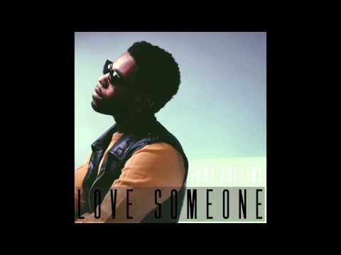 Tony Collins - Love Someone (NEW RnB 2014) Music Videos