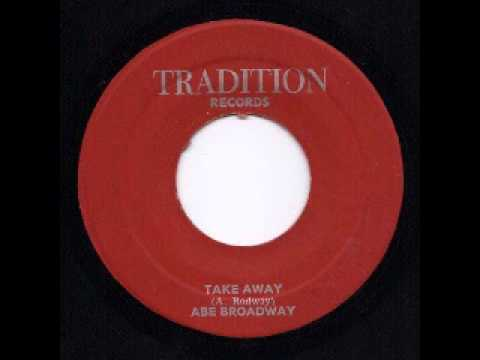 Abe Broadway - Take Away [197x]
